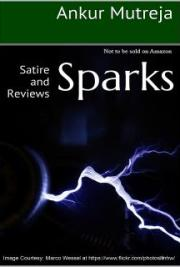 Sparks: Satire and Reviews