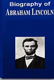 James Russell Lowell - Biography of Abraham Lincoln