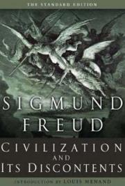 Sigmund Freud. - Civilization and its Discontents