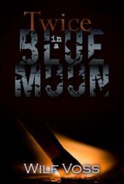 Wilf Voss - Twice In a Blue Moon