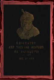 Francis Augustus Cox - The geography, topography, and natural history of Palestine (1852)