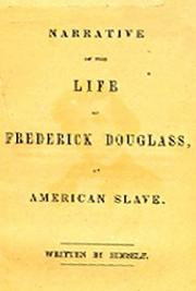 Frederick Douglass - Narrative 