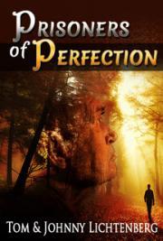 Tom Lichtenberg and Johnny Lichtenberg - Prisoners of Perfection