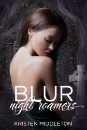 Kristen L. Middleton - Blur (Night Roamers)