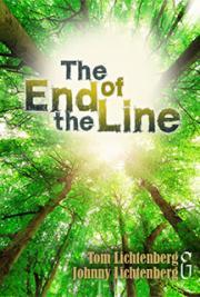 Tom Lichtenberg, Johnny Lichtenberg - The End of the Line