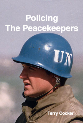 Policing the Peacekeepers
