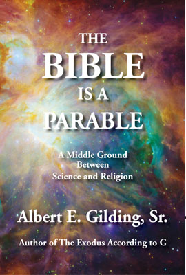 The Bible Is a Parable: A Middle Ground Between Science and Religion