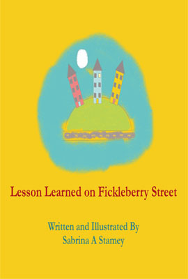 Lesson Learned on Fickleberry Street