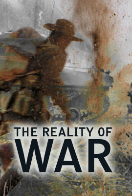 The Reality of War
