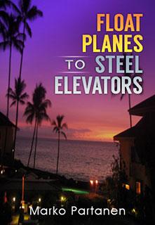 Float Planes to Steel Elevators