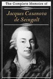 Complete Memoirs of Casanova