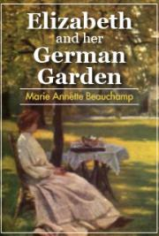 Elizabeth & Her German Garden