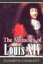 The Memoirs of Louis XIV