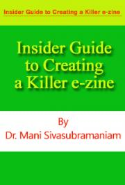 Insider Guide to Creating a Killer E-Zine (Trial Version)