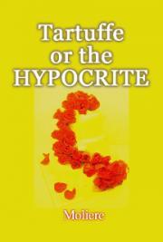Tartuffe or the Hypocrite