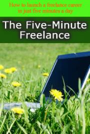 The Five-Minute Freelance