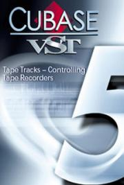 Cubase VST-Tape Tracks-Controlling Tape Recorders cover