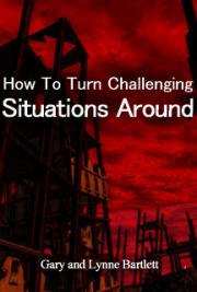 How to Turn Challenging Situations Around