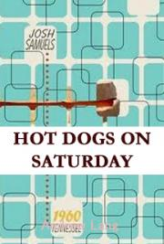 Hot Dogs on Saturday