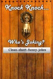 Knock Knock. Who's Joking?