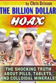 The Billion Dollar Hoax