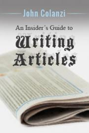An Insiders Guide To Writing Articles cover