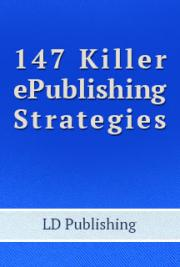 147 Killer ePublishing Strategies (PDF)