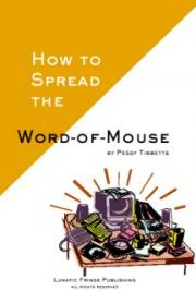 How to Spread the Word of Mouse