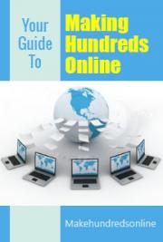 Your Guide to Make Hundreds Online