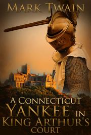 A Connecticut Yankee in King Arthur's Court cover