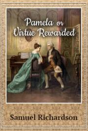Pamela, or Virtue Rewarded cover
