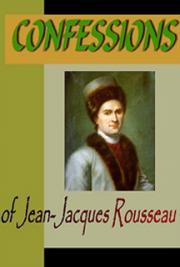 Confessions of J. J. Rousseau