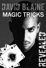 David Blaine's Magic Tricks Revealed!