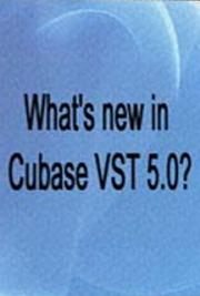 What's New in Cubase VST 5.0?