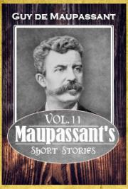 Maupassant's Short Stories Vol. 11