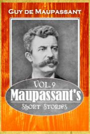 Maupassant's Short Stories Vol. 9