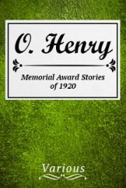 O. Henry Memorial Award Stories of 1920