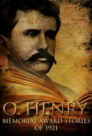 O. Henry Memorial Award Stories of 1921