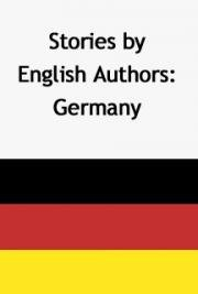 Stories by English Authors: Germany