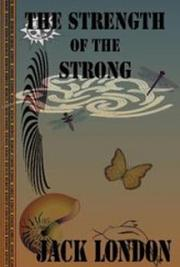Strength of the Strong and Other Stories