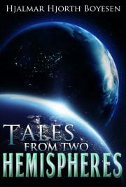 Tales From two Hemispheres