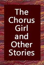 The Chorus Girl and Other Stories cover