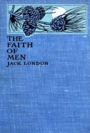 The Faith of Men and Other Stories cover