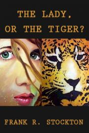 The Lady, or the Tiger? cover