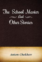 The Schoolmaster and Other Stories cover