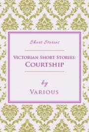 Victorian Short Stories: Courtship cover
