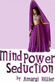 Mind Power Seduction