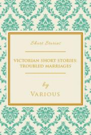 Victorian Short Stories: Troubled Marriages cover
