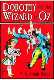 The wonderful wizard of oz by l frank baum free book download dorothy and the wizard in oz fandeluxe Choice Image