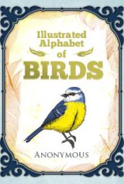 The Illustrated Alphabet of Birds
